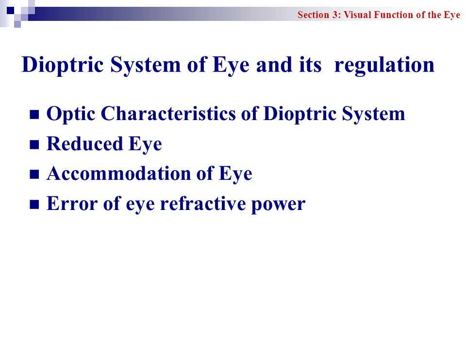 Dioptric System of Eye and its regulation