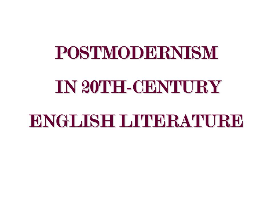 essay postmodernism english literature
