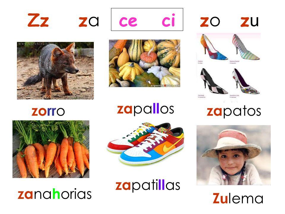 Zz za ce ci zo zu zapallos zorro zapatos zapatillas zanahorias Zulema