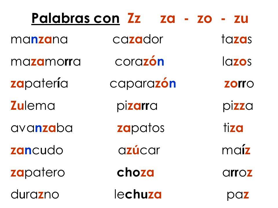 Palabras con Zz za - zo - zu
