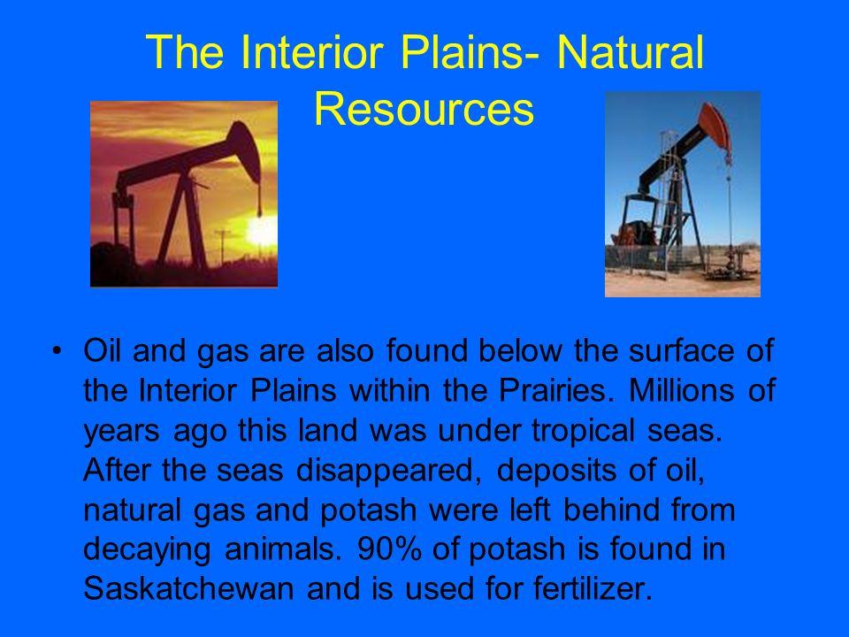 Superior The Interior Plains  Natural Resources