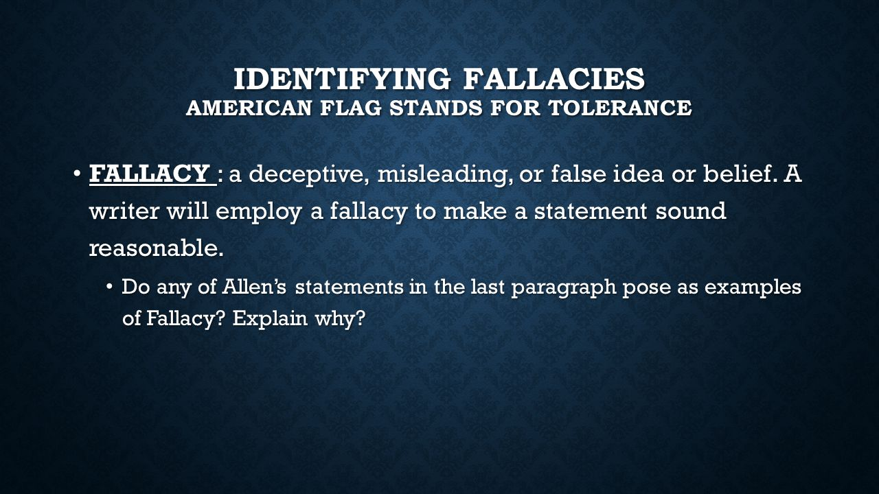 Identifying fallacies American flag stands for tolerance