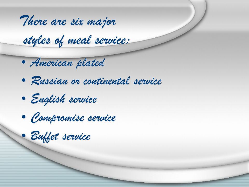 English Service Table Setting Part - 29: There Are Six Major Styles Of Meal Service: