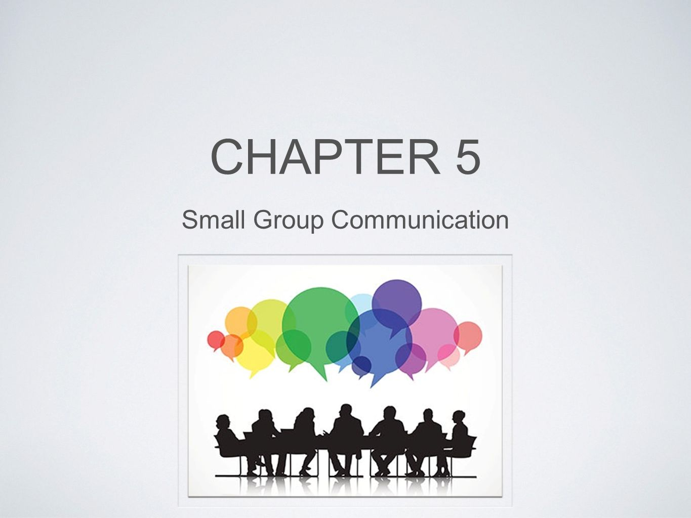 chapter 5 small group communication Study 37 small group communication (chapter 6 quiz) flashcards from elisa s on studyblue.