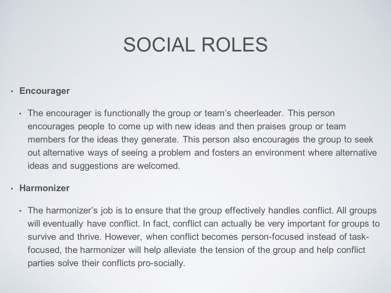 role as an encourager in a group 10 award 1000 points 11 award 1000 points the 3 cs of effective teams 1000 points a _____ is a set of expected behaviors for members of the group as a whole group role group norm task role maintenance role group competency a role is a gatekeeper standard setter encourager.