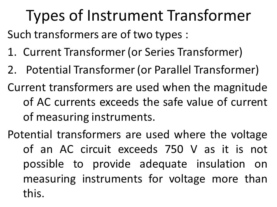 Types Of Electrical Measuring Instruments : Instrument transformer electrical measuring instruments