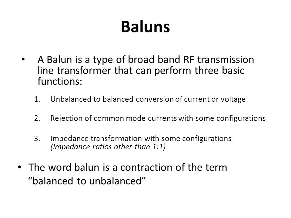 Baluns, Chokes and UNUNs - ppt video online download