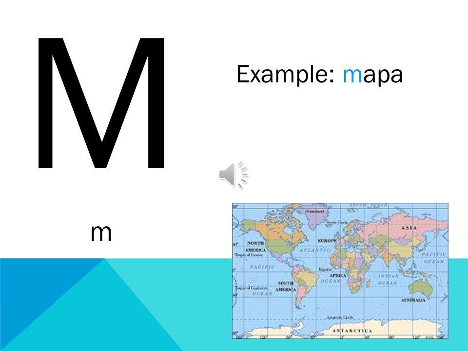 M m Example: mapa