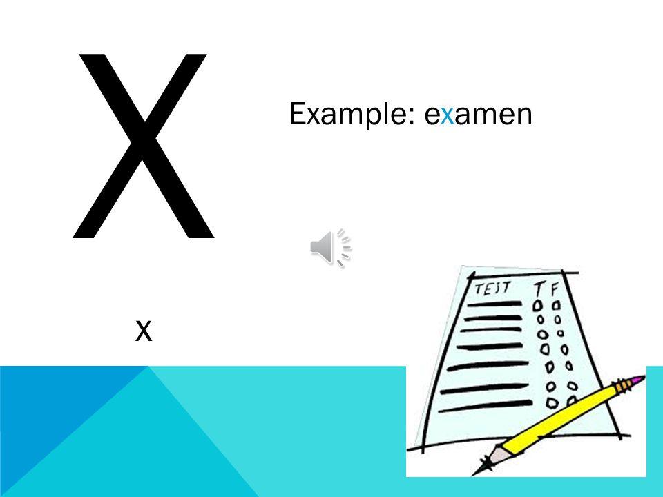 X x Example: examen