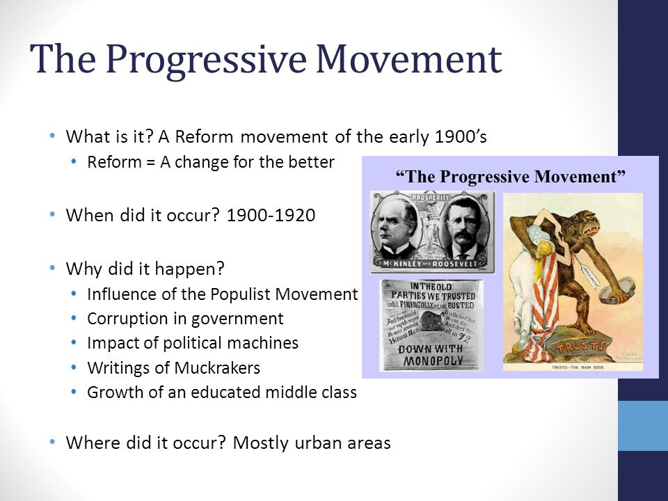 progressivism movement Essay on progressivism thesis statement: it is hypothesized that progressivism was a wide and varied movement that changed american values and lifestyles having everlasting impact on american history progressivism progressivism, ranging from 1880 to 1920, was a well-planned and well-organized movement in the united states having wide as well as diversified goals.