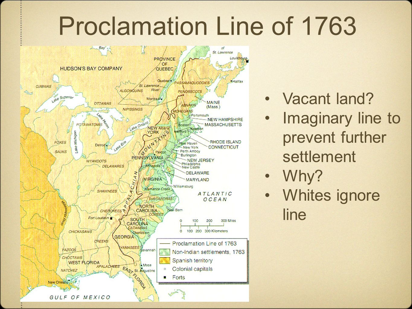 Why did the British issue the Proclamation of 1763?