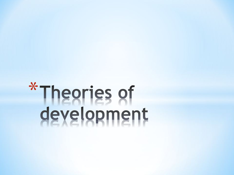 explain how theories of development and frameworks to support development influence current practice Question explain how theories of development and frameworks to support development influence current practice answer there are many child development.