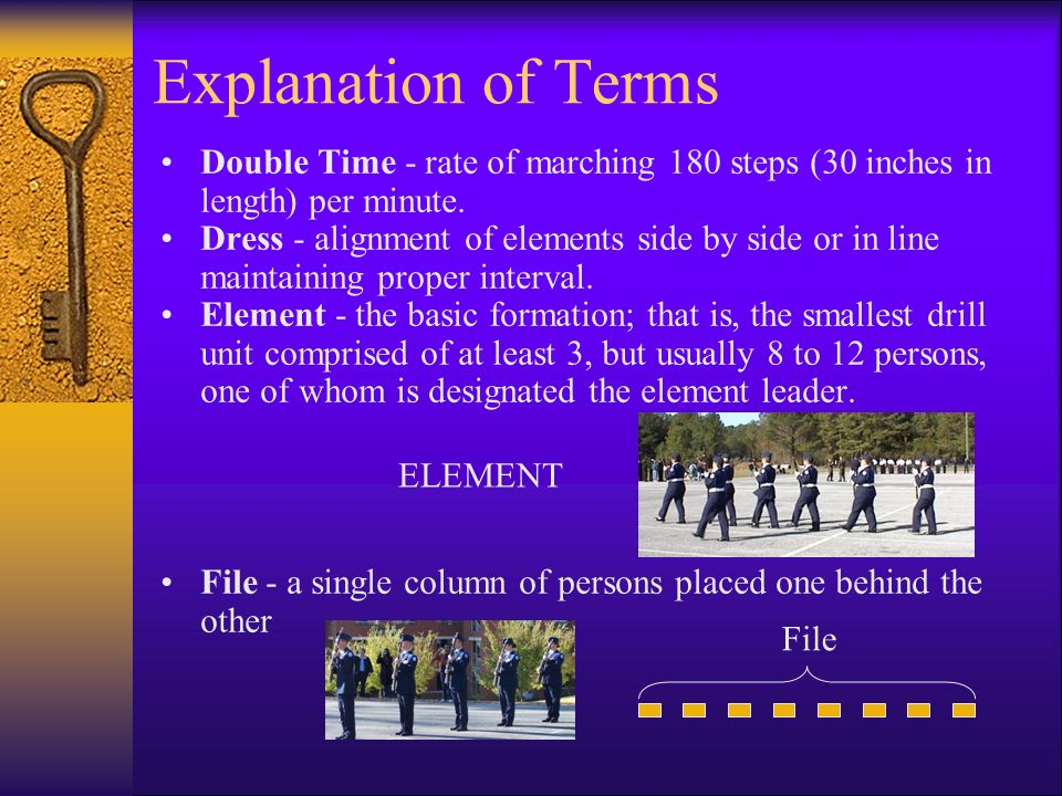 Explanation of Terms Double Time - rate of marching 180 steps (30 inches in length) per minute.