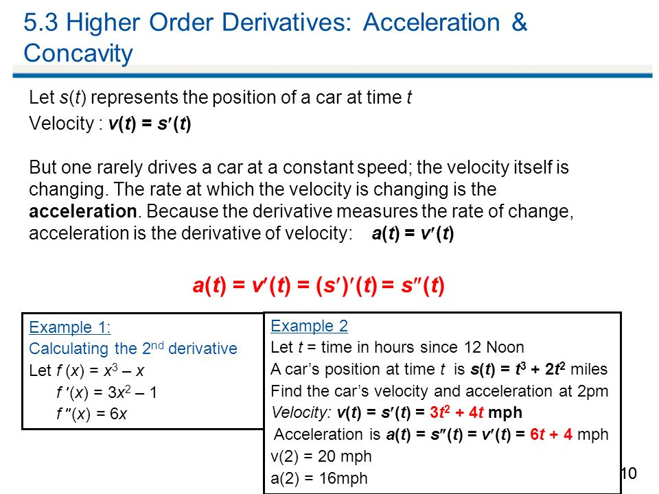 higher order derivatives velocity and acceleration relationship