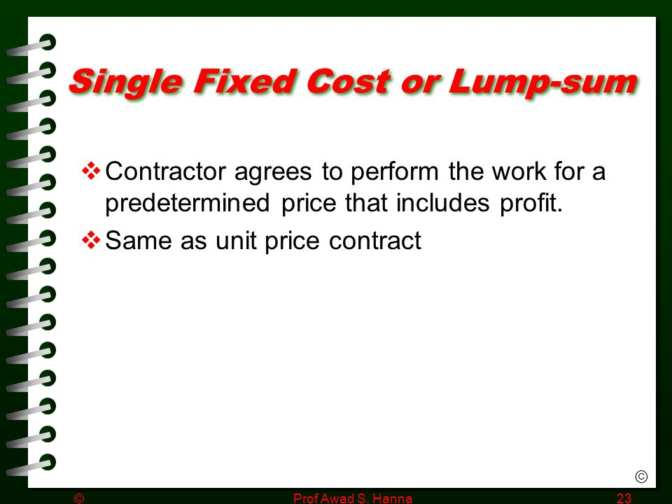 Project delivery and the changing roles of contractors for Fixed price construction contract