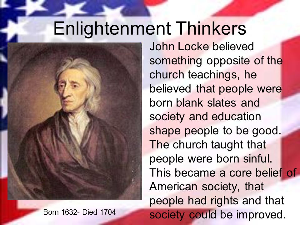 an successful enlighten thinker john locke His goal was to make the the citizens of france believe he was doing everything in his power to help them, and he was successful of course it was also a philosophical movement, and thinkers like hobbes and locke were important political thinkers who had an impact on the conflicting ideologies during the french.