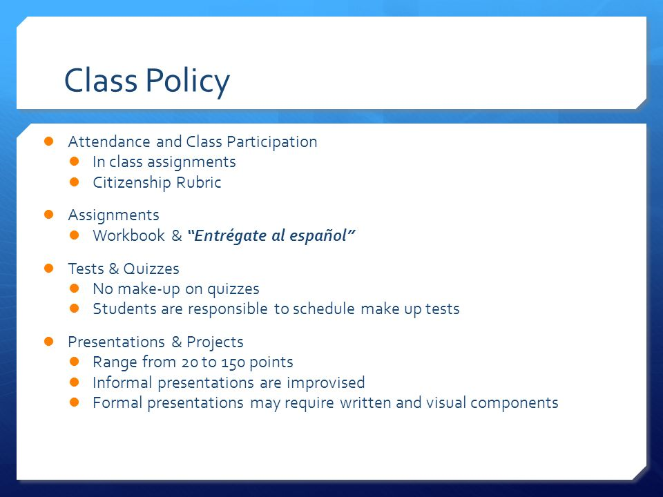 Class Policy Attendance and Class Participation In class assignments