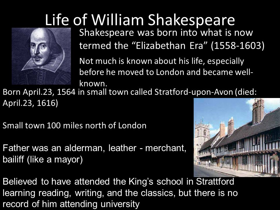 an introduction to the life of william shakespeare a writer An introduction to the life and works prev  who was william shakespeare:   she is the editor of the arden shakespeare language and writing series and.