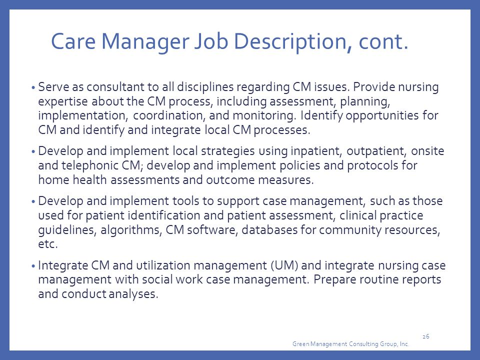 Care Manager Job Description, Cont.