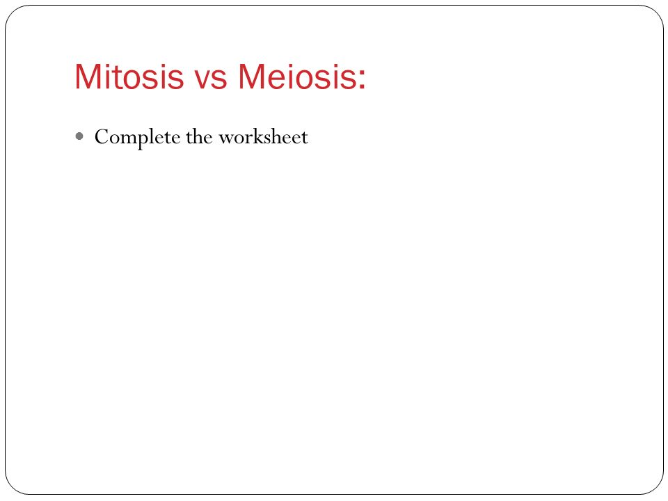 Comparing Mitosis and Meiosis and gametogenesis ppt download – Mitosis Versus Meiosis Worksheet