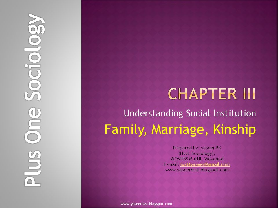 the institution of family General introduction to major trends the institution of family is a basic unit in the society, and the multifaceted functions performed by it makes it a much-needed institution in a society.