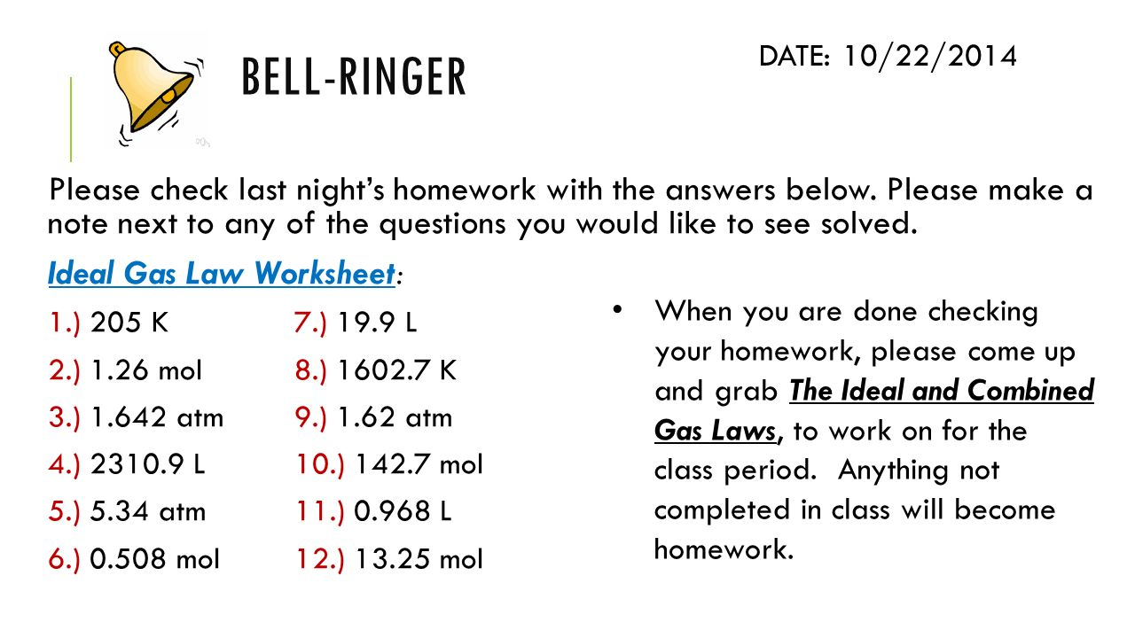 BellRinger DATE Why does a collision with an inflated air bag – Ideal Gas Law Worksheet with Answers