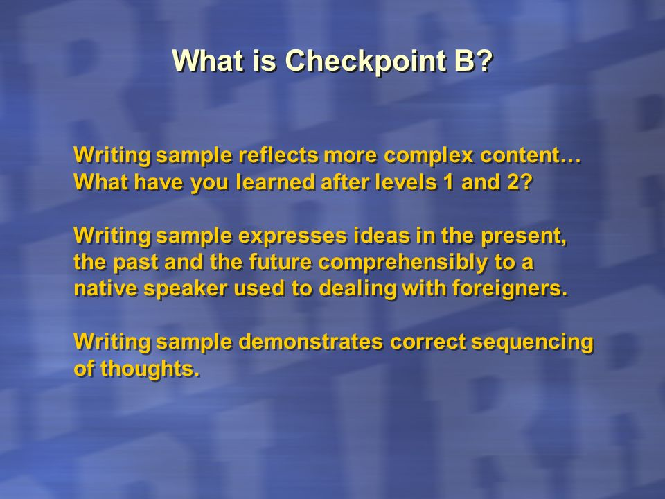 What is Checkpoint B