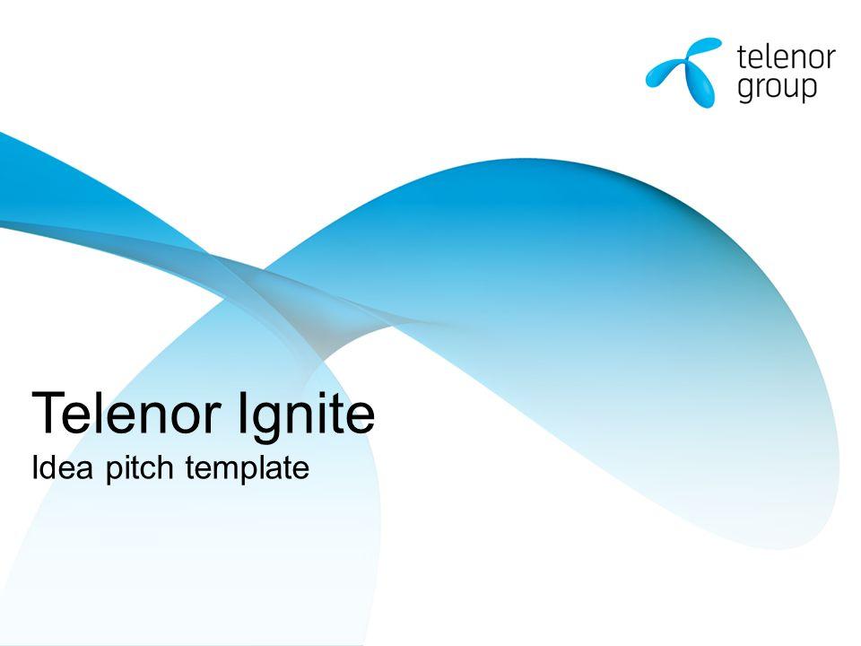 telenor ignite idea pitch template ppt video online download. Black Bedroom Furniture Sets. Home Design Ideas