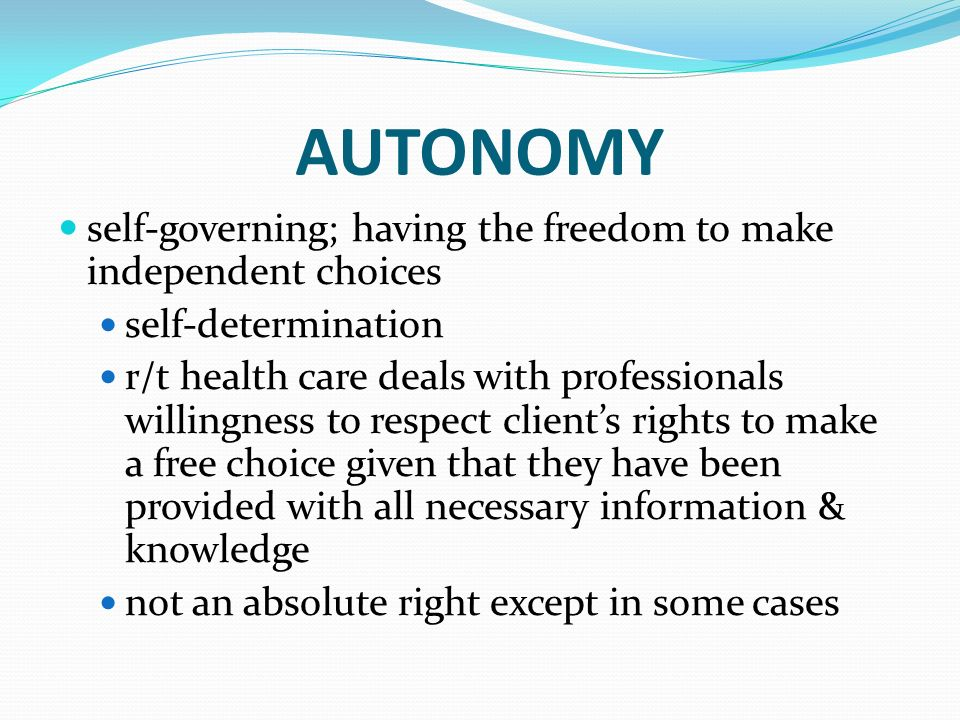 Autonomy the right of a client
