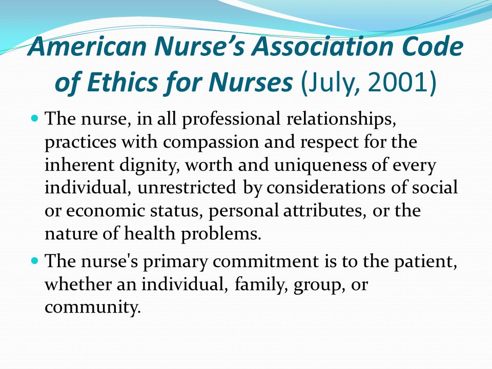 The Role of Ethics in Nursing