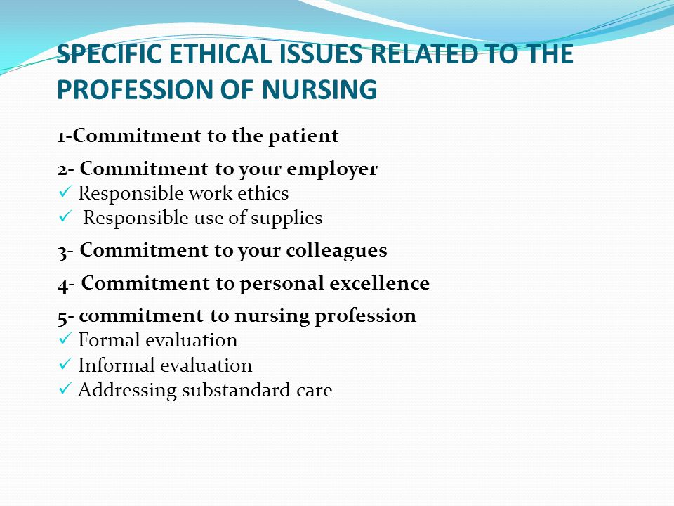 Ethical issues in nursing profession