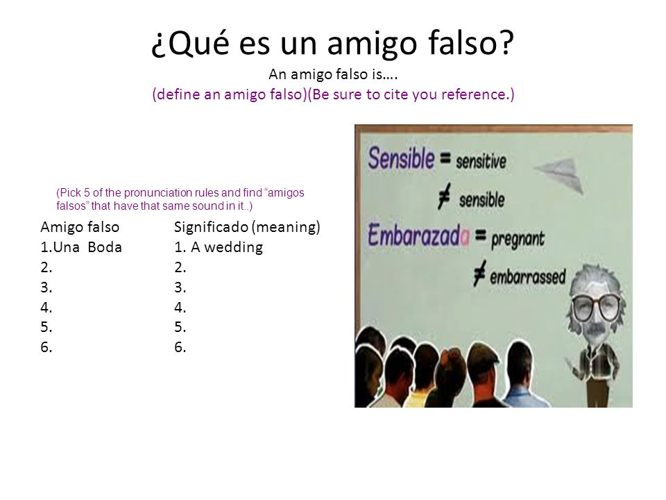 ¿Qué es un amigo falso. An amigo falso is…