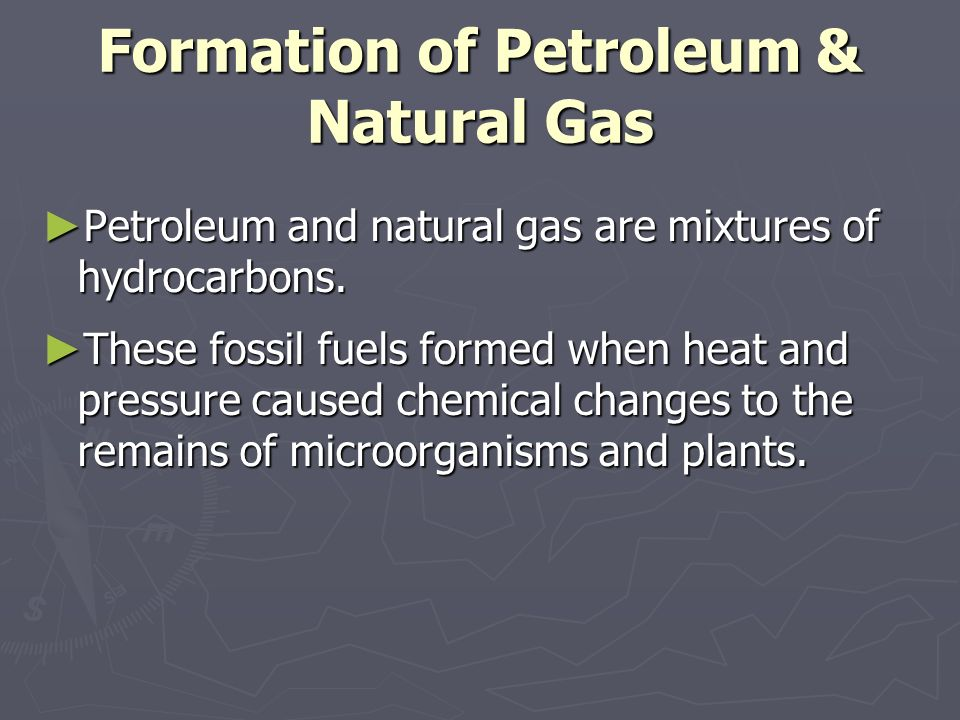 The Remains Of These Form Oil And Natural Gas