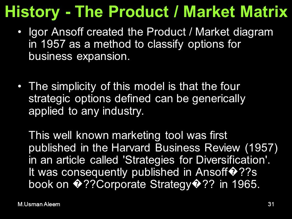 ansoff model applied to dove The ansoff matrix can help you evaluate growth use the ansoff matrix for evaluating growth opportunities by kim moore and how and when they can be applied.