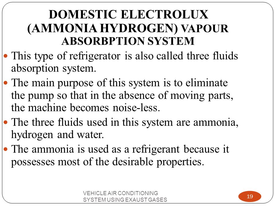 DOMESTIC ELECTROLUX (AMMONIA HYDROGEN) VAPOUR ABSORBPTION SYSTEM