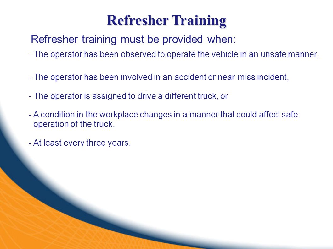 Forklift operator safety ppt video online download refresher training refresher training must be provided when the operator has been observed to xflitez Choice Image