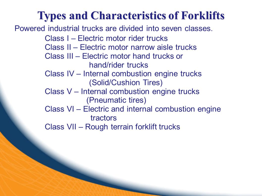 Forklift operator safety ppt video online download types and characteristics of forklifts xflitez Choice Image