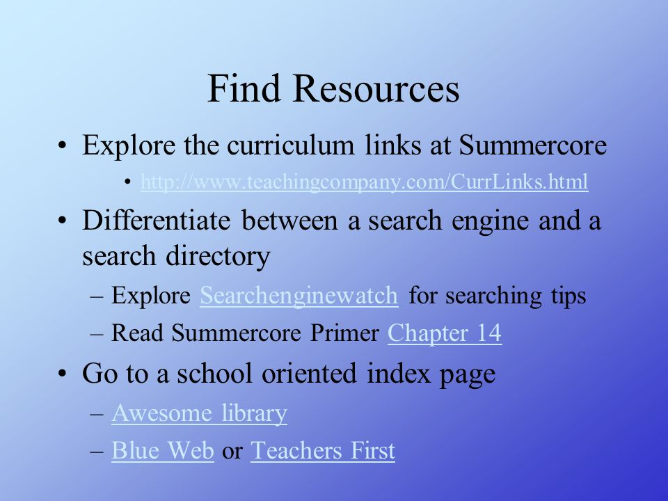 Find Resources Explore the curriculum links at Summercore