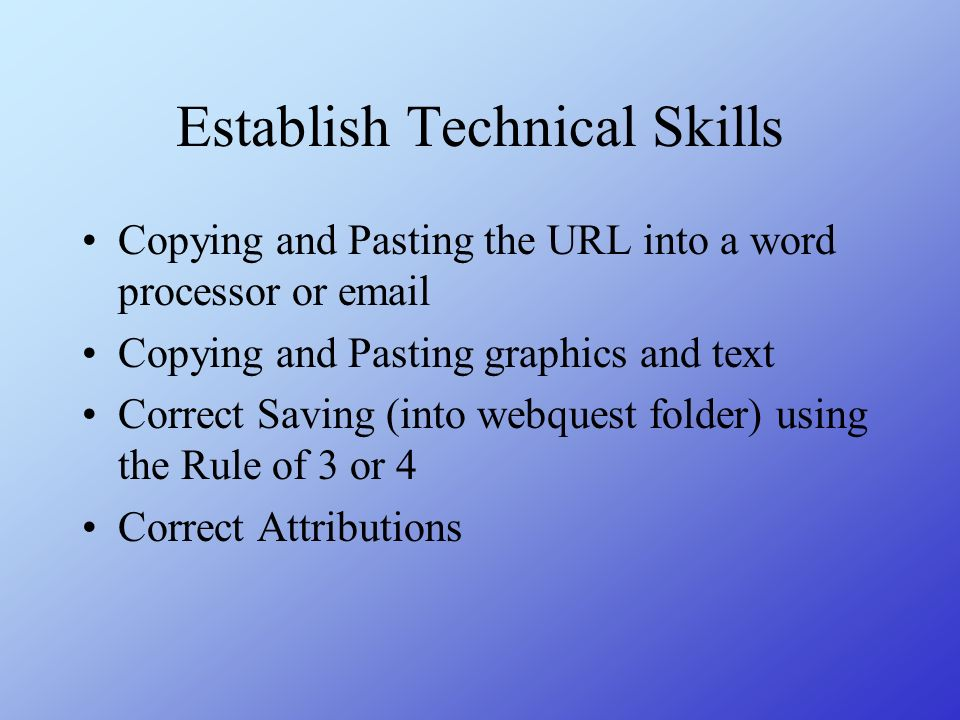 Establish Technical Skills