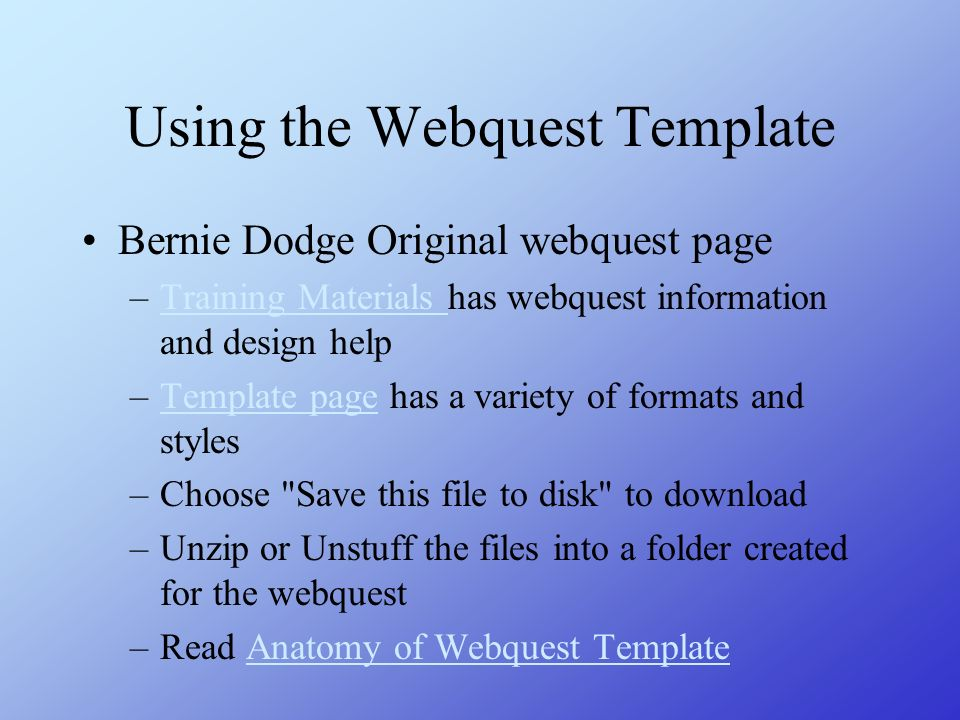 Using the Webquest Template