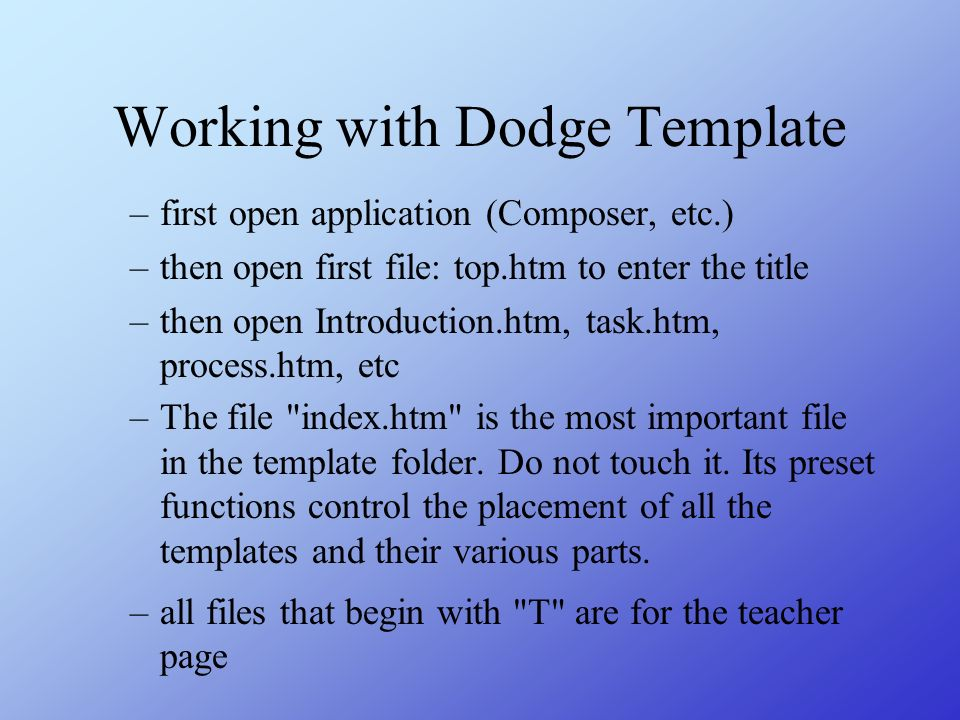 Working with Dodge Template