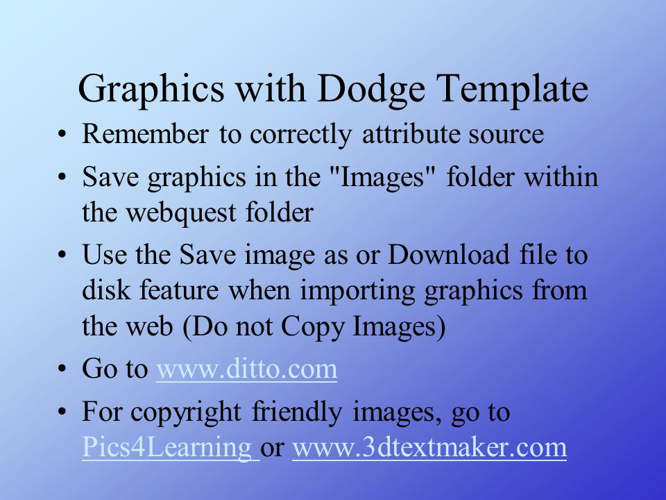 Graphics with Dodge Template