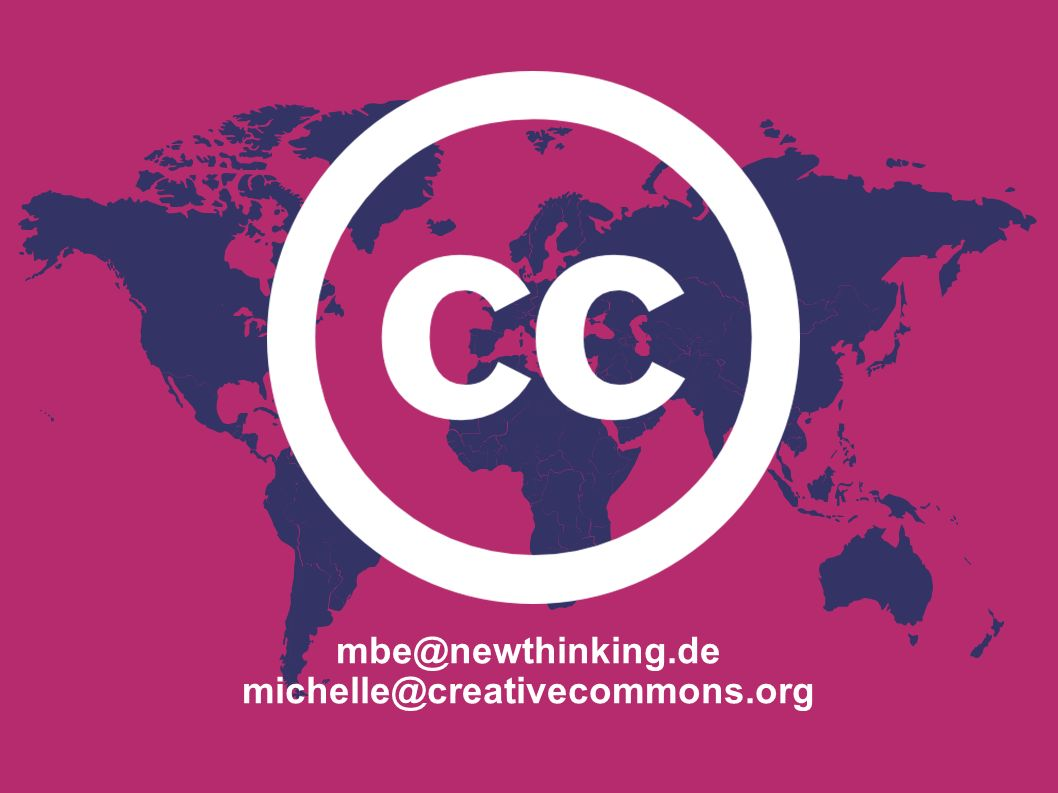 mbe@newthinking.de michelle@creativecommons.org