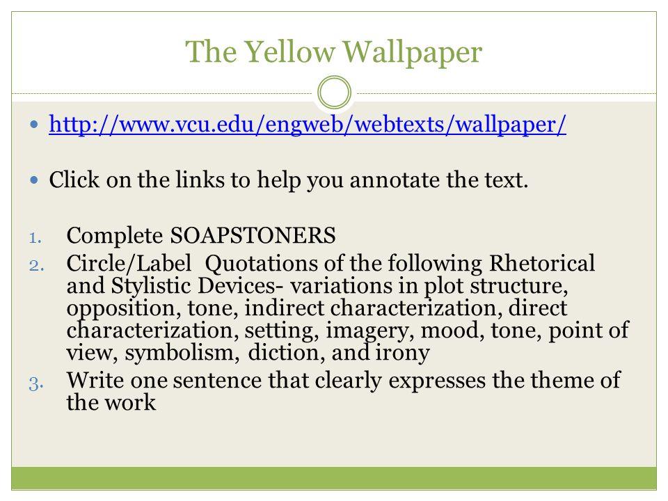 The Yellow Wallpaper Irony