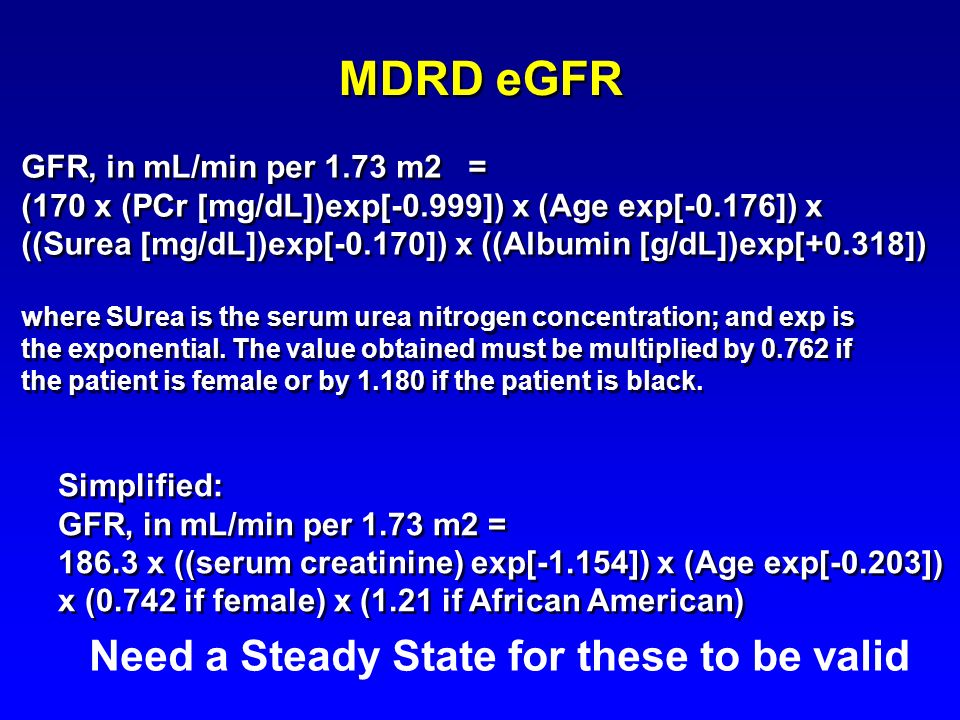MDRD eGFR Need a Steady State for these to be valid