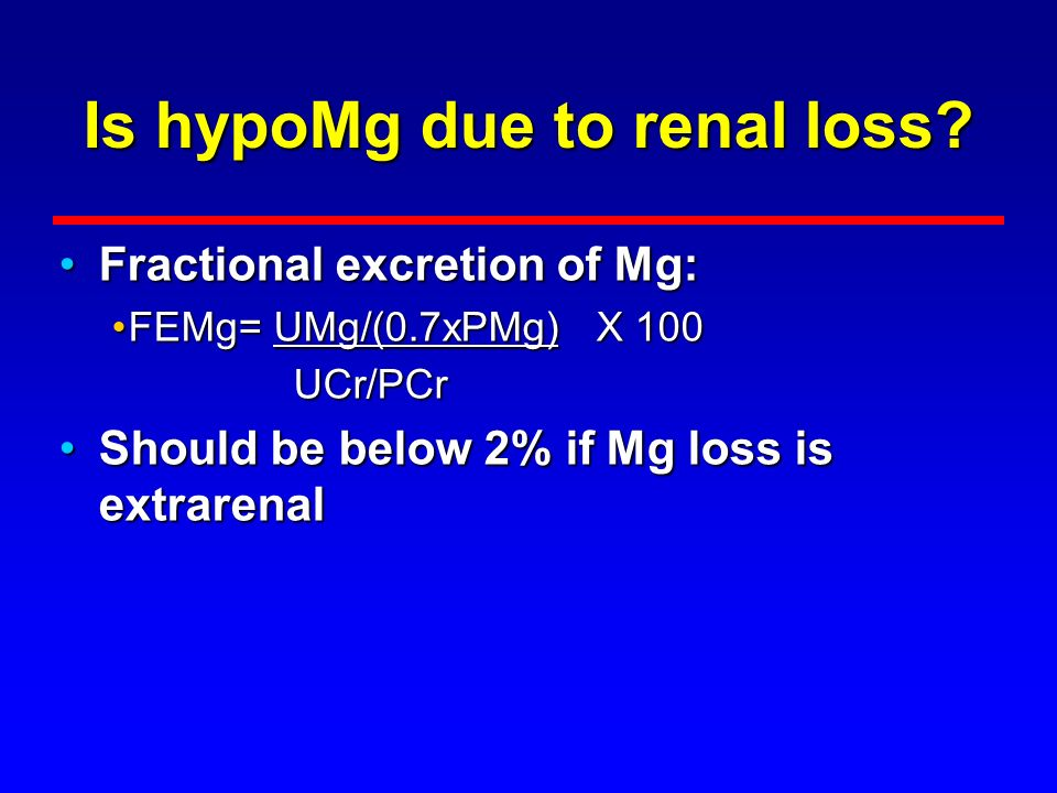 Is hypoMg due to renal loss
