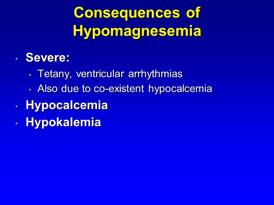 Consequences of Hypomagnesemia