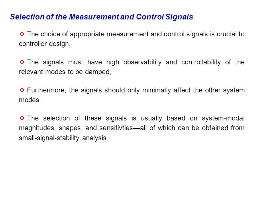 Selection of the Measurement and Control Signals