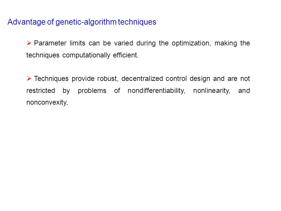 Advantage of genetic-algorithm techniques