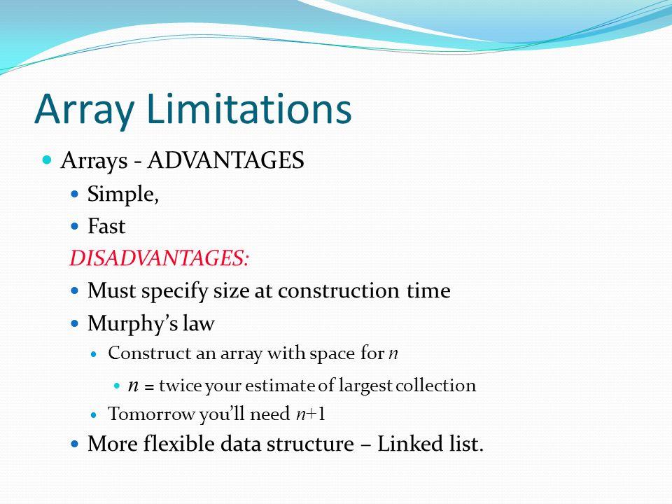 advantages and disadvantages of binomial arrays Binary trees as arrays  binomial heaps cpt s 223 school of eecs, wsu 48 binomial heap.